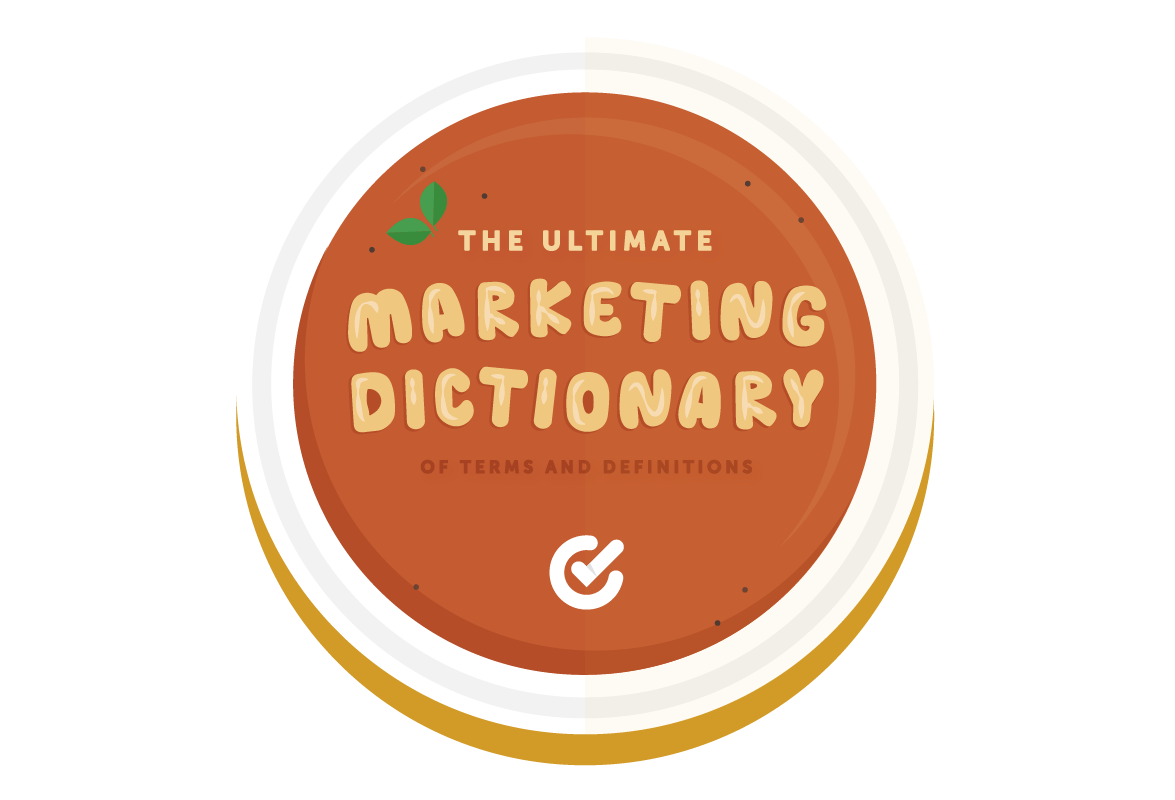 The Ultimate Marketing Dictionary of Terms and Definitions