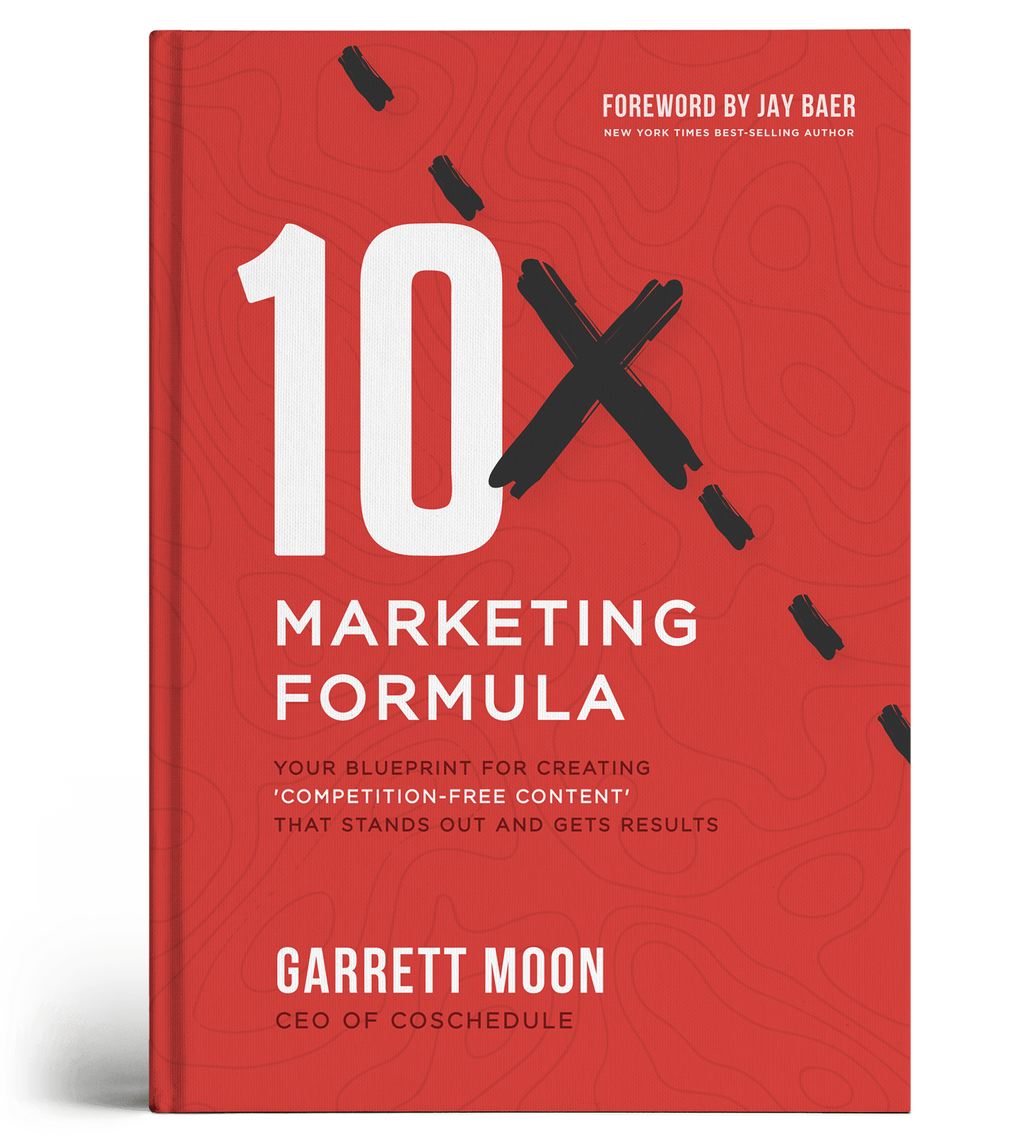 The 10x marketing formula your blueprint for creating competition 10x marketing formula malvernweather Gallery